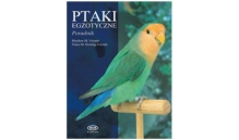Ptaki Egzotyczne - Poradnik