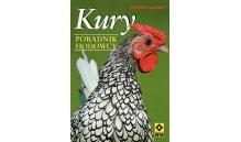 Kury - poradnik hodowcy