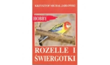 Rozelle i świergotki - Hobby
